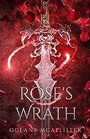 Rose's Wrath (Rose's War Book 1)