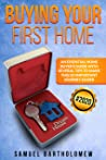 Buying Your First Home: An Essential Home Buyer's Guide with Several Tips To Make this so Important Journey Easier