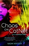 Chaos on CatNet (CatNet #2)