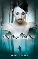Enthrallment (Enthrallment, #1)