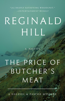 The Price of Butcher's Meat: A Dalziel and Pascoe Mystery