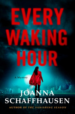 Every Waking Hour (Ellery Hathaway, #4)