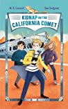 Kidnap on the California Comet (Adventures on Trains #2) pdf book review