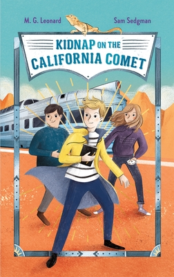 Kidnap on the California Comet (Adventures on Trains #2)