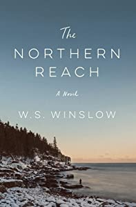 The Northern Reach: A Novel