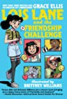 Lois Lane and the Friendship Challenge