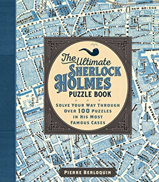 Solving Sherlock Holmes Volume II: Puzzle Your Way Through the Tales