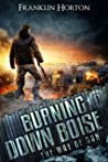 Burning Down Boise (The Way of Dan #1)