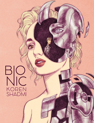 Bionic by Koren Shadmi