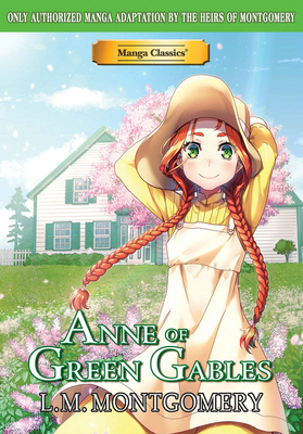 Manga Classics Anne of Green Gables by Crystal Chan