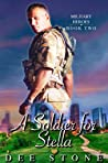 A Soldier for Stella: (Military Heroes, #2)