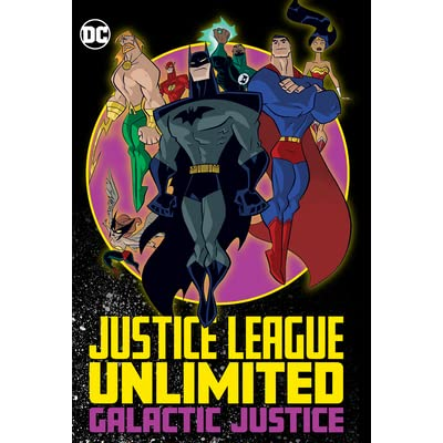 Justice League Unlimited Galactic Justice By Adam Beechen
