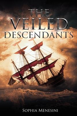 The Veiled Descendants (Book 2 of The Veiled Duchess Series)