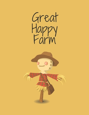 Great Happy Farm Great Happy Farm Coloring Book Activity And Coloring Pages For Very Young Children 56 Pages Perfect Design Glossy Finish By Don Hr