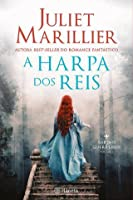 A harpa dos reis (Warrior Bards, #1)