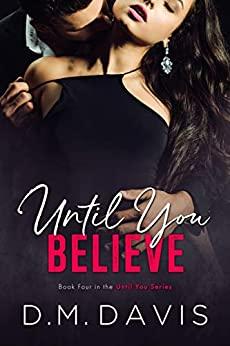 Until You Believe (Until You #4)