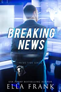 Breaking News (Prime Time, #2)