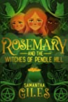 Rosemary and the Witches of Pendle Hill: The magical, middle-grade mystery that's fizzing with fun