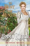 To Hunt the Hunter (Girls Who Dare, #11)