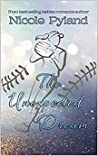 The Unexpected Dream by Nicole Pyland