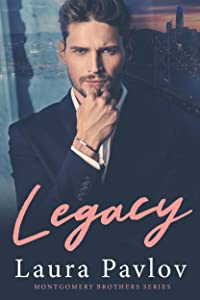 Legacy (Montgomery Brothers, #1)