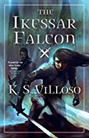 The Ikessar Falcon (Chronicles of the Bitch Queen, #2)