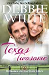 Texas Twosome (Romance Across State Lines, #1)