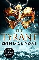 The Tyrant (The Masquerade #3)