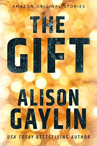 The Gift (Hush Collection)
