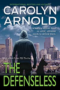 The Defenseless (Brandon Fisher FBI, #3)