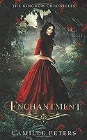 Enchantment (The Kingdom Chronicles)