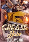 Grease Babe (The OGs,#2)