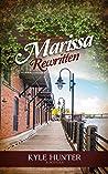 Marissa Rewritten (Second Chances Series #1)