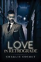 Love in Retrograde