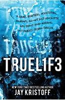 TRUEL1F3 (Lifelike, #3)