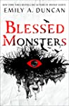 Blessed Monsters by Emily A. Duncan