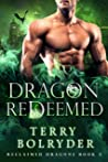 Dragon Redeemed (Reclaimed Dragons, #2)