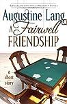 A Fairwell Friendship (Fearless Fairwells, #1.6)