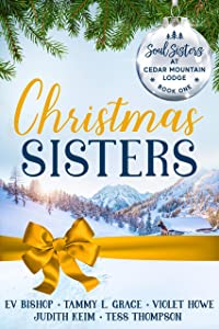 Christmas Sisters (Soul Sisters at Cedar Mountain Lodge, #1)
