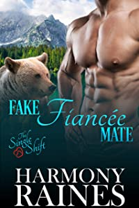 Fake Fiancée Mate (The Single Shift #2)