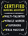 Certified Nursing Assistant Multi-Talented Miracle Worker Superhero Ninja Magician: Certified Nursing Assistant Weekly Monthly 2020 Planner ... Quotes Includes Quotes & Holidays