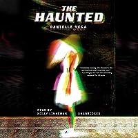 The Haunted (Haunted, #1)