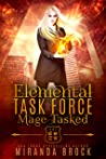 Mage Tasked (Elemental Task Force, #1)