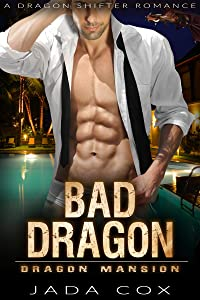 Bad Dragon (Dragon Mansion #2)