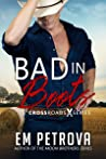 Bad in Boots (Crossroads, #1)