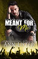 Meant For Me (The Rock Gods #5)