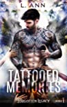 Tattooed Memories (Forgotten Legacy #1)