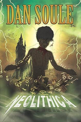 Neolithica by Dan Soule