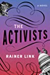 The Activists by Rainer Link