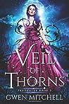 Veil of Thorns: A Zyne Witch Urban Fantasy (Skydancer)
